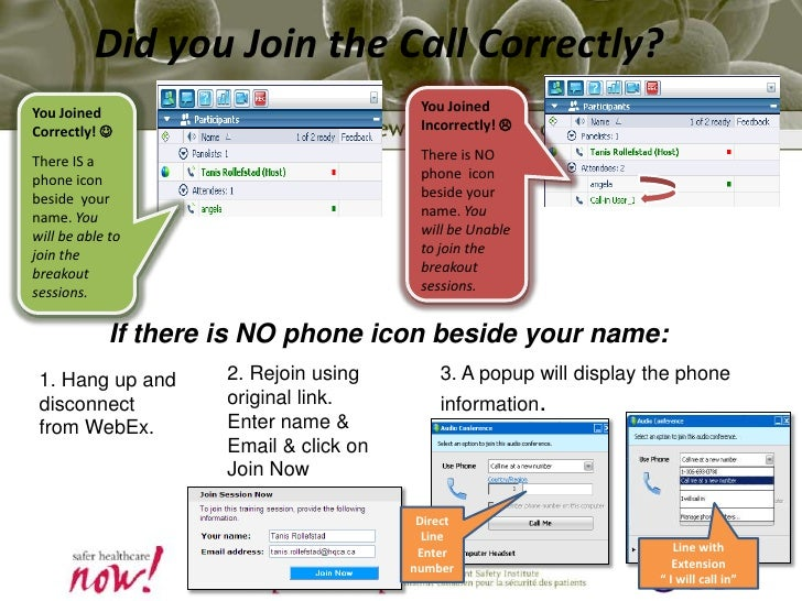 Did you Join the Call Correctly? <br />You Joined Incorrectly! <br />There is NO phone  icon beside your name. You will b...