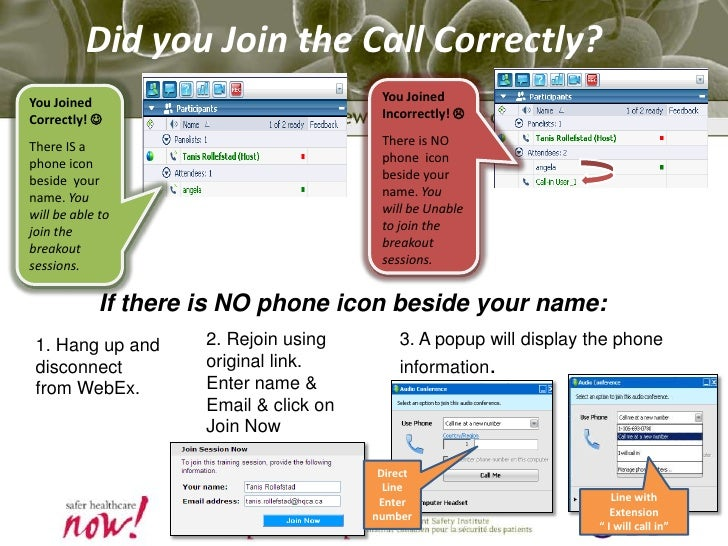 Did you Join the Call Correctly? <br />You Joined Incorrectly! <br />There is NO phone  icon beside your name. You will b...