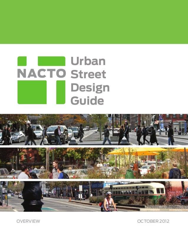 Urban           Street           Design           GuideOVERVIEW            OCTOBER 2012