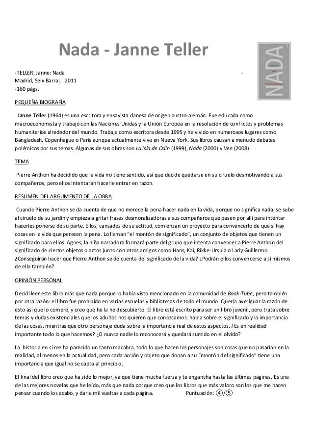 Nada - Janne Teller -TELLER, Janne: Nada - Madrid, Seix Barral, 2011 -160 págs. PEQUEÑA BIOGRAFÍA Janne Teller (1964) es u...