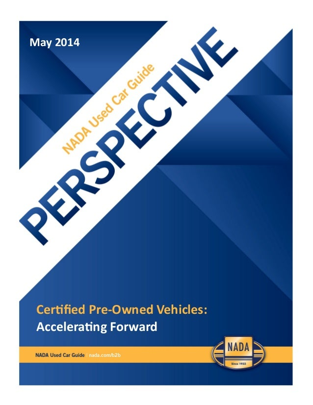 May 2014 Certified Pre-Owned Vehicles: Accelerating Forward