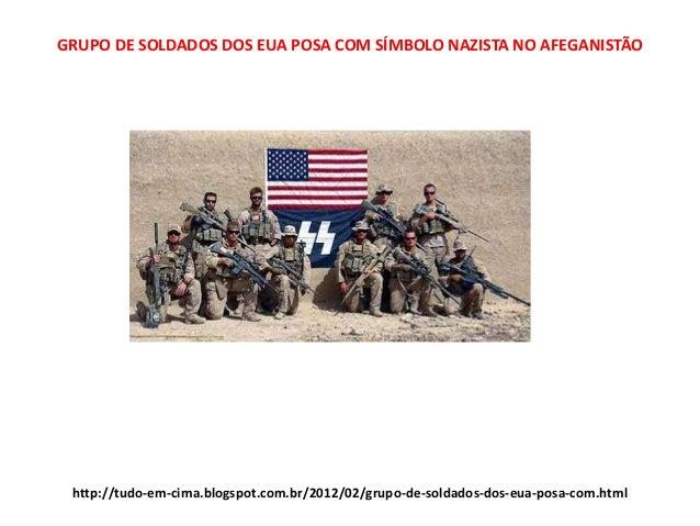 http://tudo-em-cima.blogspot.com.br/2012/02/grupo-de-soldados-dos-eua-posa-com.html GRUPO DE SOLDADOS DOS EUA POSA COM SÍM...