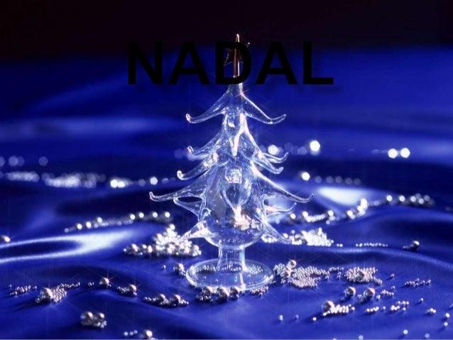   Des de finals del mes de novembre comença el període en què celebrar el ll-lluminació nadalenca.Fins al dia de Rei
