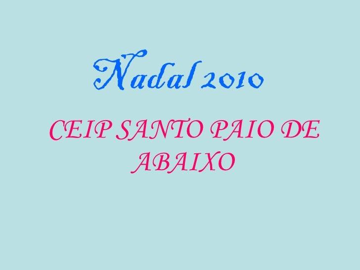 Nadal 2010 CEIP SANTO PAIO DE ABAIXO