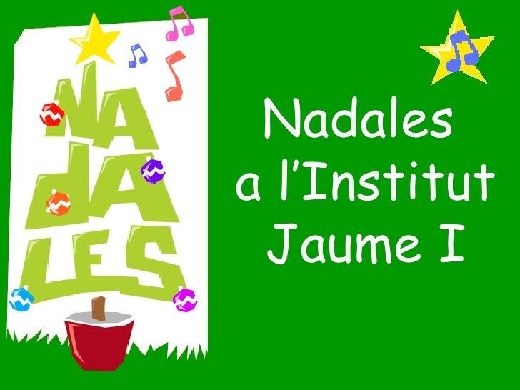 Nadales  a l'Institut  Jaume I