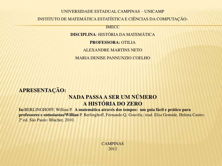 UNIVERSIDADE ESTADUAL CAMPINAS – UNICAMP          INSTITUTO DE MATEMÁTICA ESTATÍSTICA E CIÊNCIAS DA COMPUTAÇÃO-           ...