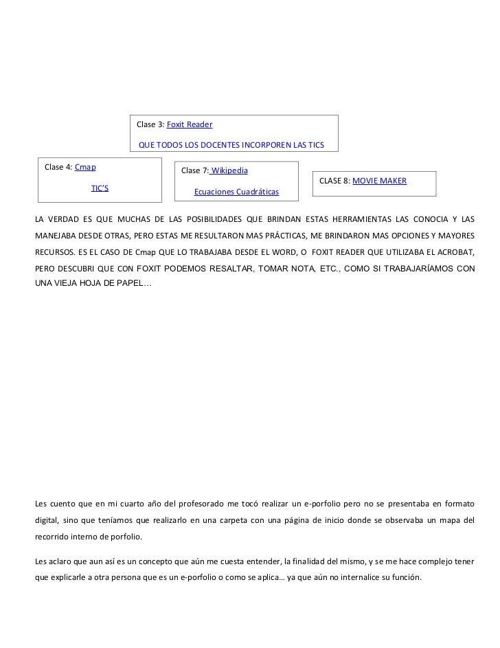 Clase 3: Foxit Reader                             QUE TODOS LOS DOCENTES INCORPOREN LAS TICS  Clase 4: Cmap               ...