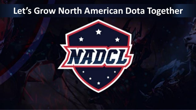 Let's Grow North American Dota Together