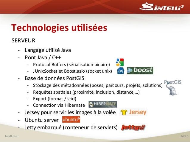 Technologies  u(lisées   SERVEUR   -‐ Langage  u%lisé  Java     -‐ Pont  Java  /  C++     -‐...