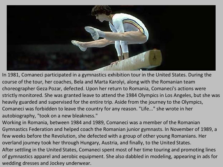 In 1981, Comaneci participated in a gymnastics exhibition tour in the United States. During the course of the tour, her co...