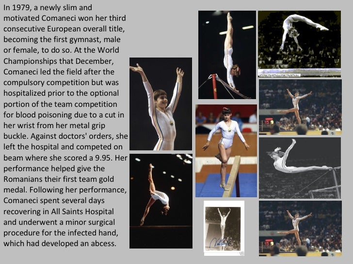In 1979, a newly slim and motivated Comaneci won her third consecutive European overall title, becoming the first gymnast,...