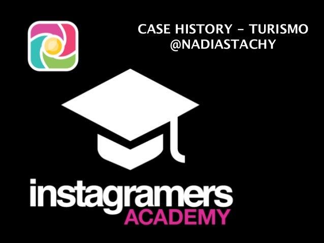 CASE HISTORY - TURISMO  @NADIASTACHY