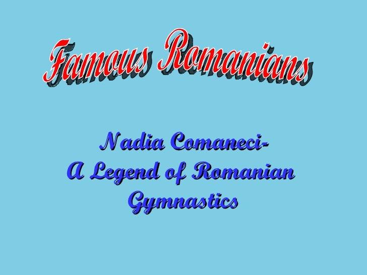 Famous Romanians Nadia Comaneci- A Legend of Romanian  Gymnastics