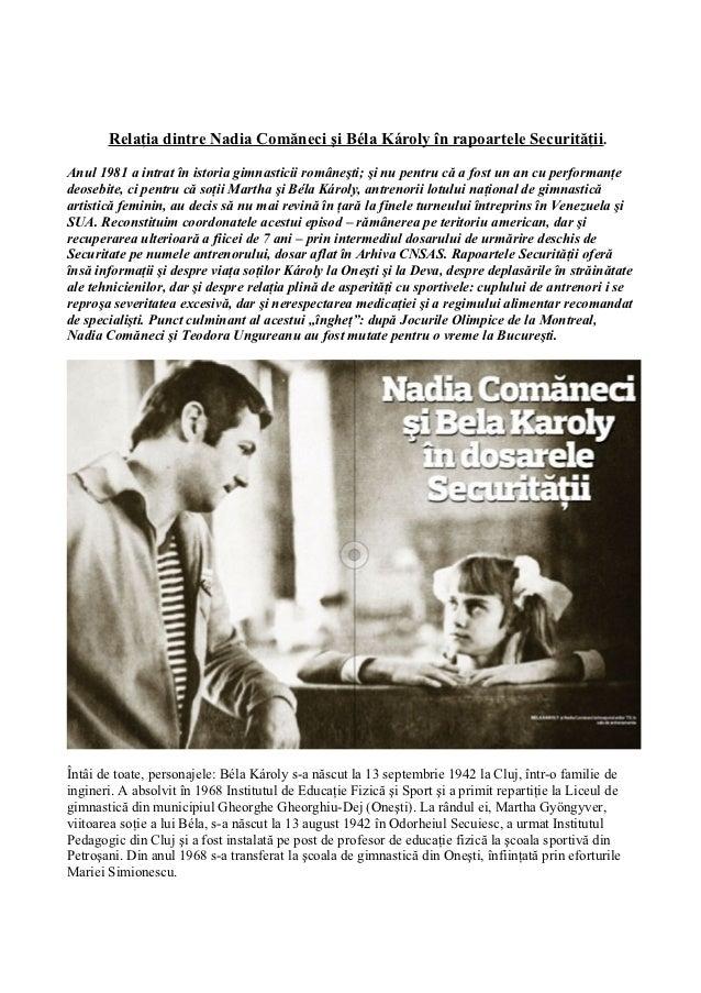 Relaţia dintre Nadia Comăneci şi Béla Károly în rapoartele Securităţii.Anul 1981 a intrat în istoria gimnasticii româneşti...