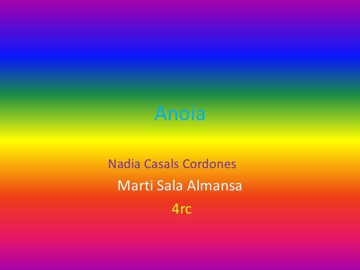 AnoiaNadia Casals Cordones Marti Sala Almansa         4rc