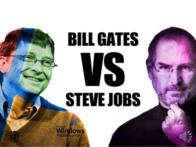 compare contrast the managerial practices of bill gates and steve jobs The 5 strategy rules of bill gates, andy grove, and steve jobs  than six years  ago with cusumano, the sloan management review distinguished  like a  paradox or zen koan that takes intelligence and practice to unpack.