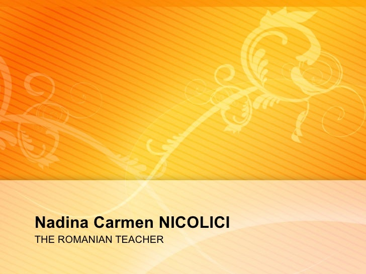 Nadina Carmen NICOLICITHE ROMANIAN TEACHER