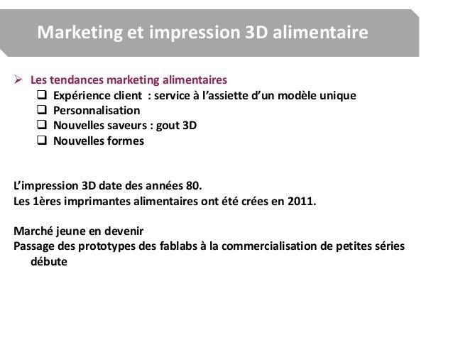 Marketing et impression 3D alimentaire  Les tendances marketing alimentaires  Expérience client : service à l'assiette d...