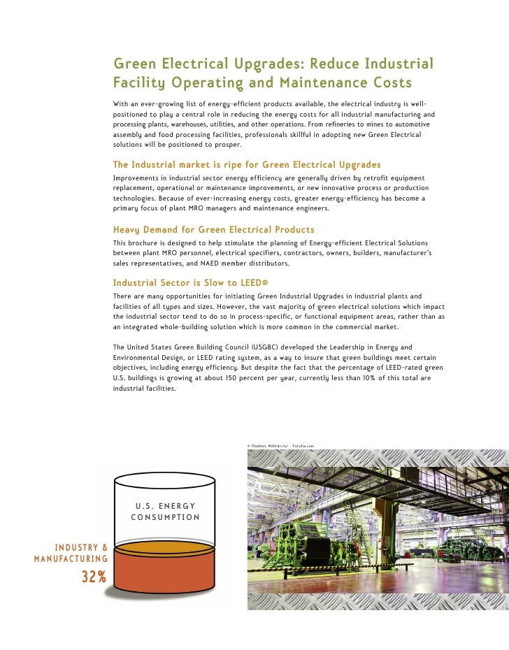 Green Electrical Upgrades: Reduce Industrial                 Facility Operating and Maintenance Costs                 With...