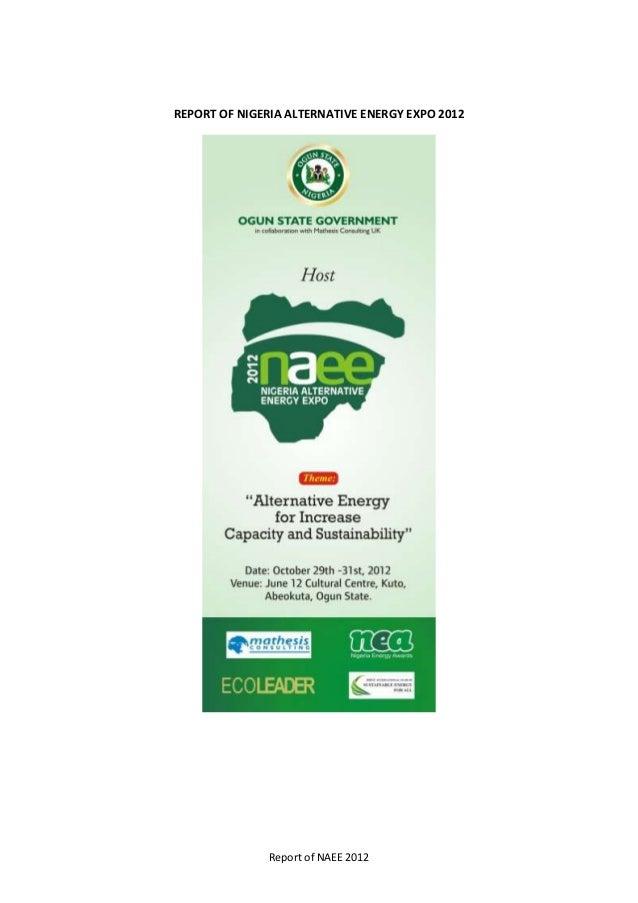 REPORT OF NIGERIA ALTERNATIVE ENERGY EXPO 2012               Report of NAEE 2012