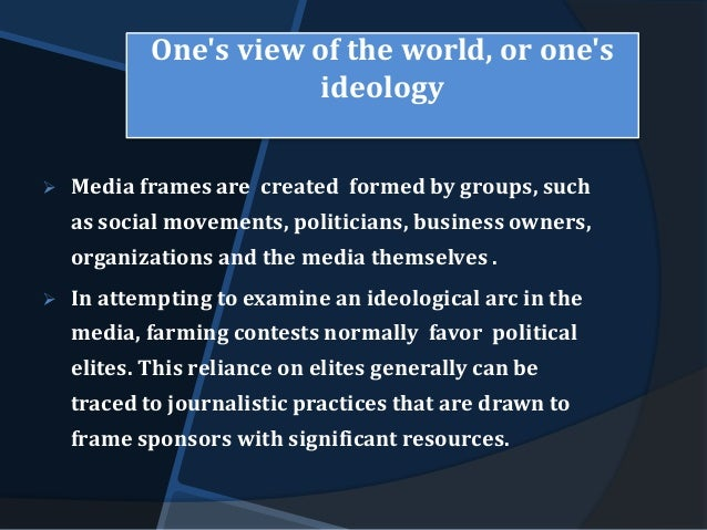 political ideology in the media It has been well-researched in political manifestos and the mass media information, communication & society, 17(3 journal of political ideologies, 9(3.