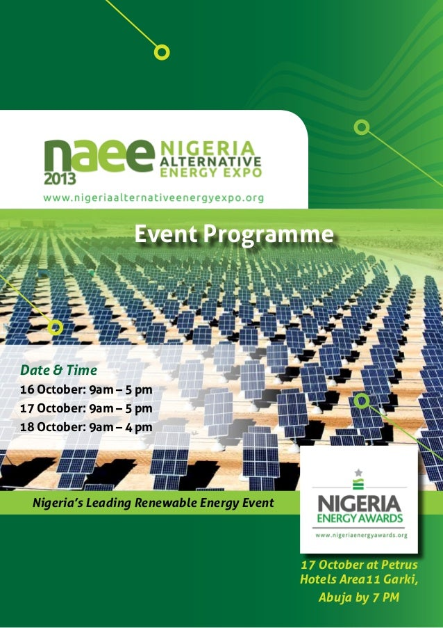 Event Programme 1 Event Programme Nigeria's Leading Renewable Energy Event Date & Time 16 October: 9am – 5 pm 17 October: ...