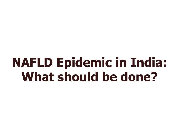 Talk : NAFLD by Dr  S P  Singh