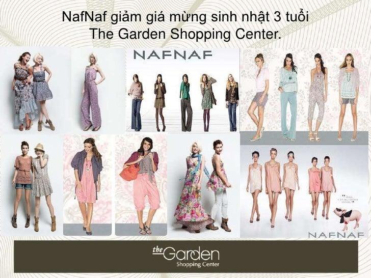 NafNaf giảm giá mừng sinh nhật 3 tuổi   The Garden Shopping Center.