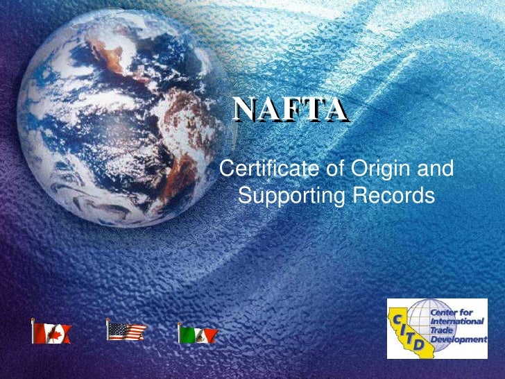 NAFTA<br />Certificate of Origin and Supporting Records<br />
