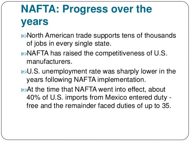 the specific objectives of the north american free trade agreement The north american free trade agreement was implemented in 1994 to encourage trade between the united states, mexico and canada.