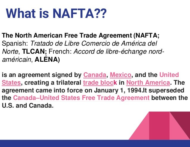Naftanorth American Free Trade Agreement