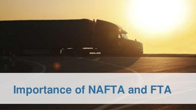 Importance of NAFTA and FTA