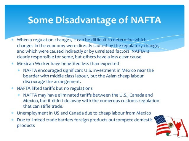 An analysis of nafta advantages and disadvantages