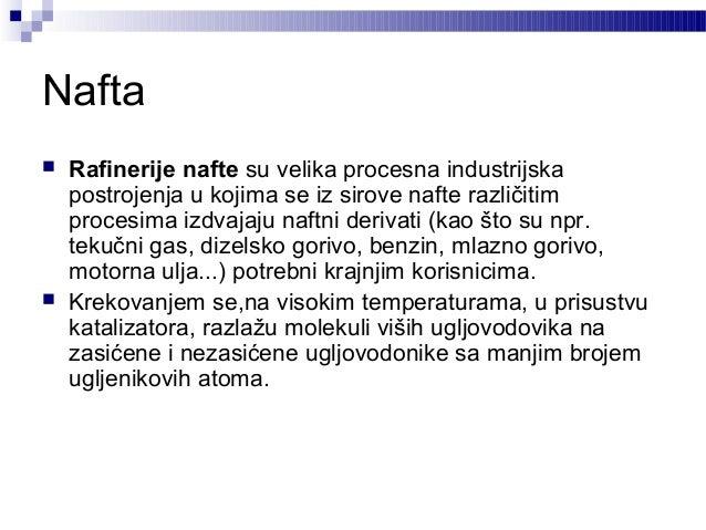 Primena nafte  Pogonska goriva za motore sa unutrašnjim sagorevanjem(automobil, brodovi, vozovi,avioni)  Gorivo u termoe...