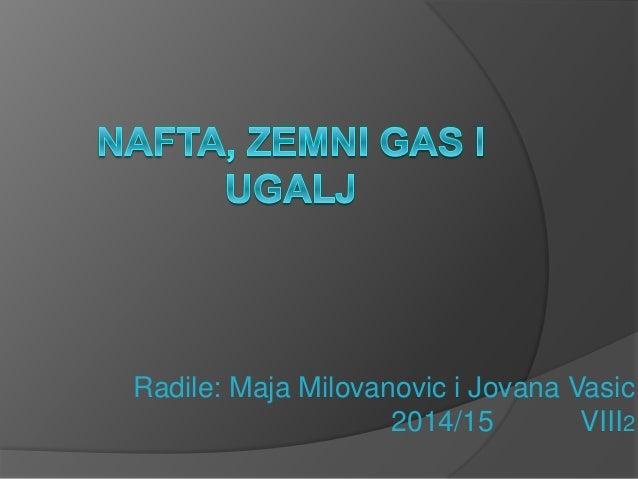 Radile: Maja Milovanovic i Jovana Vasic 2014/15 VIII2