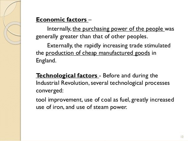 the factors that hyped up the industrial revolution