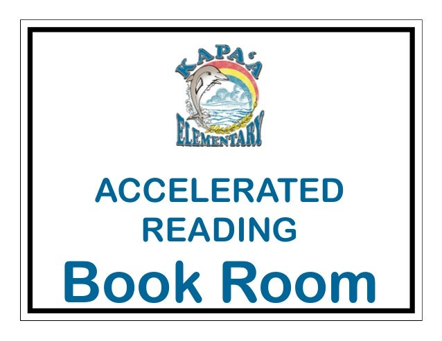 ACCELERATED READING Book Room