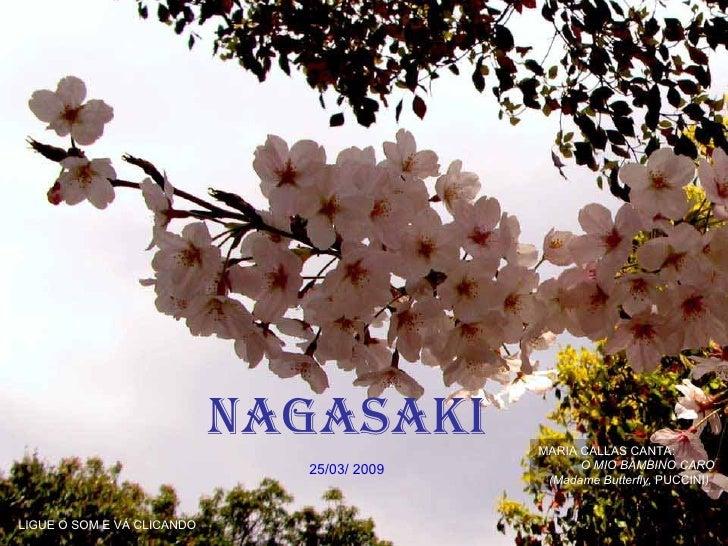 nagasaki        MARIA CALLAS CANTA:                              25/03/ 2009         O MIO BAMBINO CARO                   ...