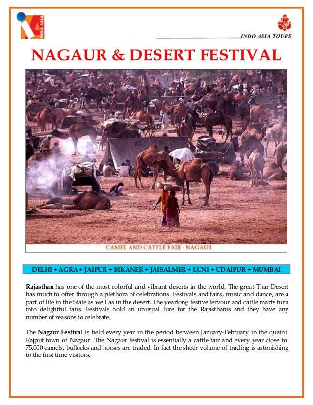 NAGAUR & DESERT FESTIVAL  DELHI + AGRA + JAIPUR + BIKANER + JAISALMER + LUNI + UDAIPUR + MUMBAI Rajasthan has one of the m...