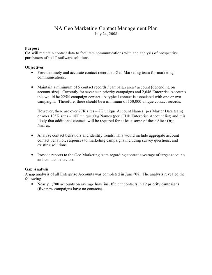 NA Geo Marketing Contact Management Plan                                          July 24, 2008   Purpose CA will maintain...
