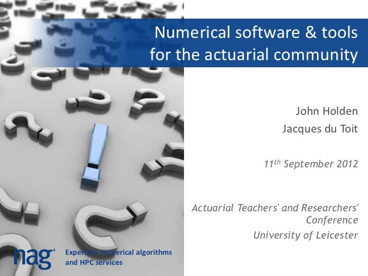 Numerical software & tools                        for the actuarial community                                             ...