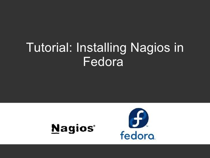 Tutorial: Installing Nagios in Fedora