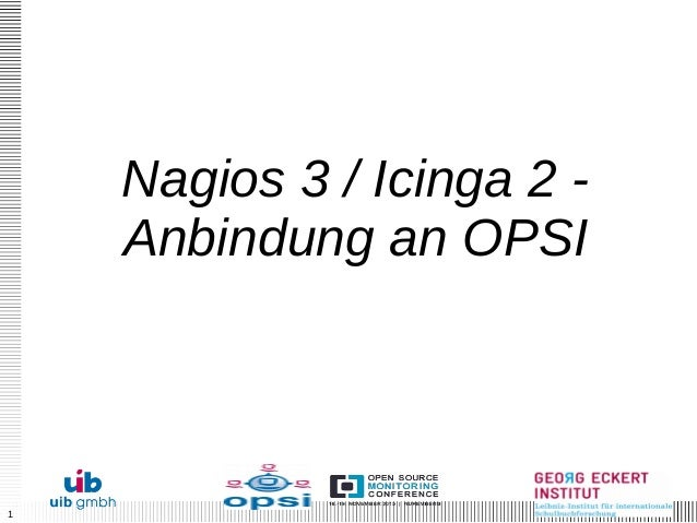 1 Nagios 3 / Icinga 2 - Anbindung an OPSI