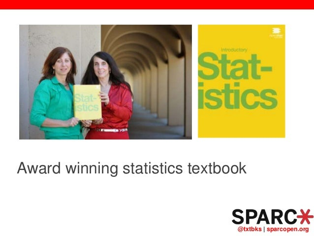@txtbks   sparcopen.org Award winning statistics textbook