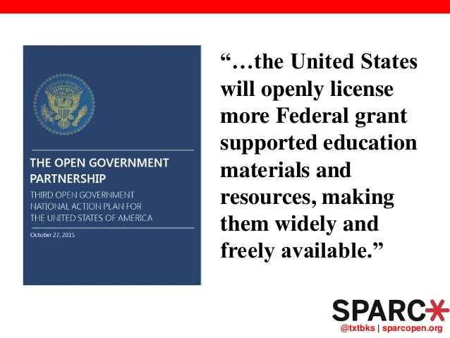 """@txtbks   sparcopen.org """"…the United States will openly license more Federal grant supported education materials and resou..."""