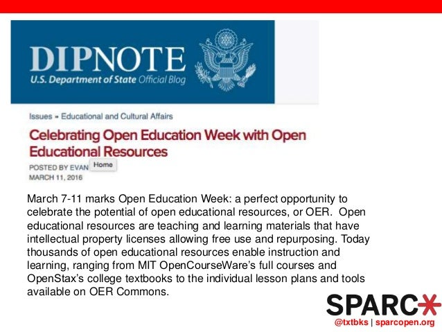 @txtbks   sparcopen.org March 7-11 marks Open Education Week: a perfect opportunity to celebrate the potential of open edu...