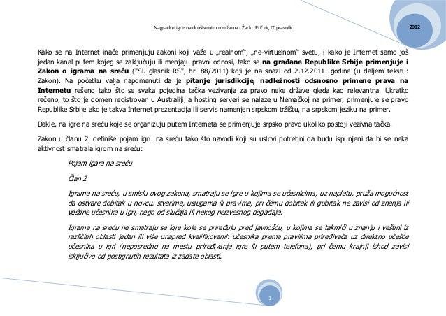 Nagradne igre na društvenim mrežama - Žarko Ptiček, IT pravnik                        2012Kako se na Internet inače primen...