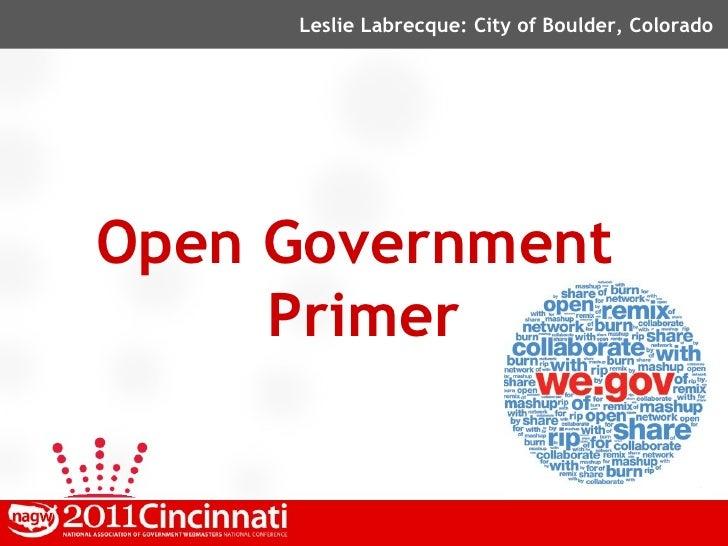 Leslie Labrecque: City of Boulder, ColoradoOpen Government     Primer