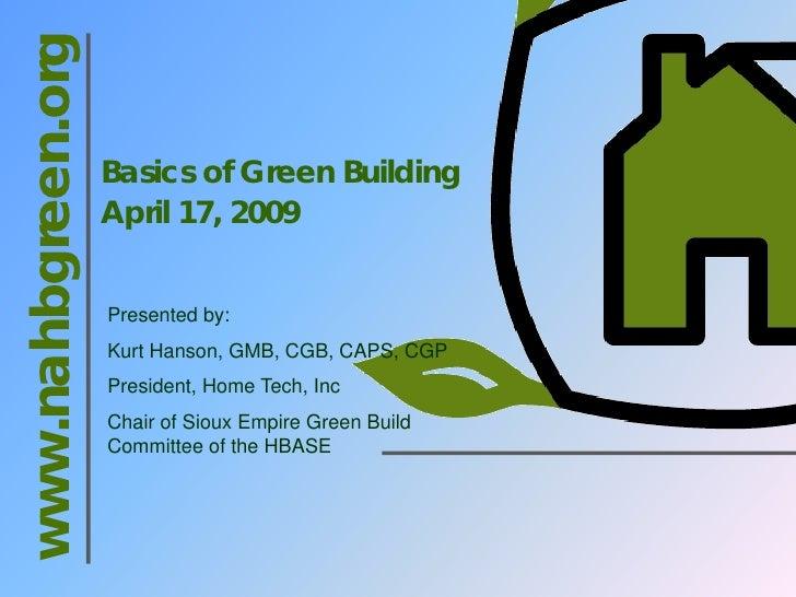 www.nahbgreen.org                      Basics of Green Building                     April 17, 2009                       P...