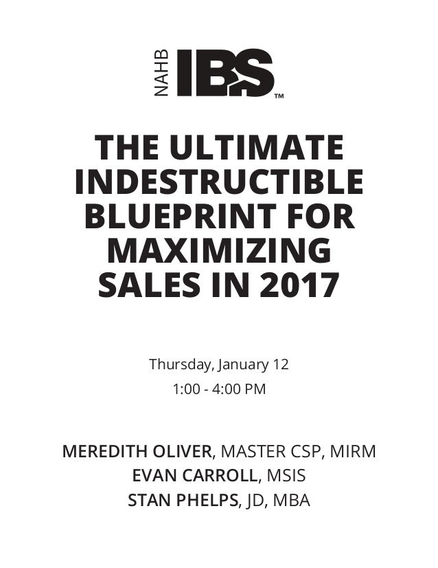 Workbook the ultimate indestructible blueprint for maximizing sales the ultimate indestructible blueprint for maximizing sales in 2017 thursday january 12 100 malvernweather